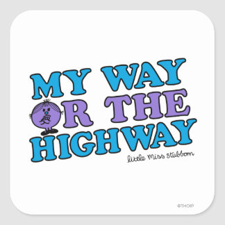 My Way Or The Highway Stickers