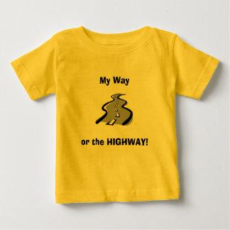 My Way, or the HIGHWAY! Tee Shirt