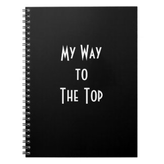 My Way to The Top, Motivational Success Notebook