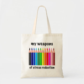 My Weapons of Stress Reduction for Colorists Budget Tote Bag
