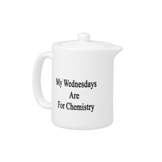 My Wednesdays Are For Chemistry