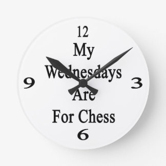 My Wednesdays Are For Chess Round Wall Clocks