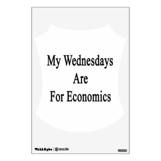 My Wednesdays Are For Economics Wall Decal