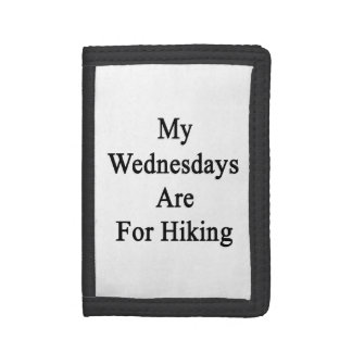 My Wednesdays Are For Hiking Tri-fold Wallet