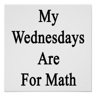 My Wednesdays Are For Math Poster
