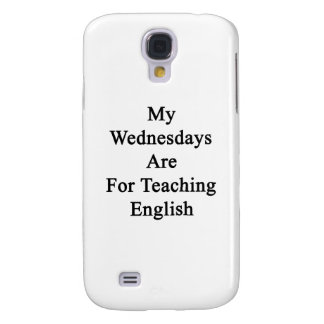 My Wednesdays Are For Teaching English Galaxy S4 Case