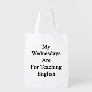 My Wednesdays Are For Teaching English Reusable Grocery Bag