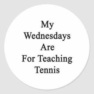 My Wednesdays Are For Teaching Tennis. Classic Round Sticker