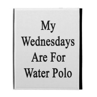 My Wednesdays Are For Water Polo iPad Cases