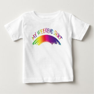 """My Weekend Shirt"" with Rainbow Baby T-Shirt"