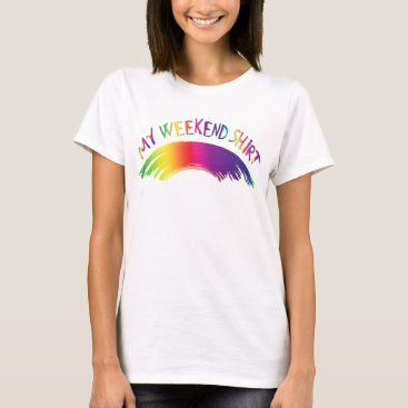 "Beach Themed ""My Weekend Shirt"" with Rainbow T-Shirt"