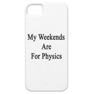 My Weekends Are For Physics iPhone 5 Cover