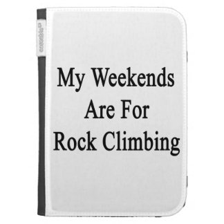 My Weekends Are For Rock Climbing Kindle Folio Case