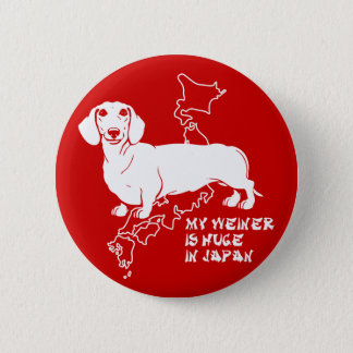 my weiner is huge in japan pinback button