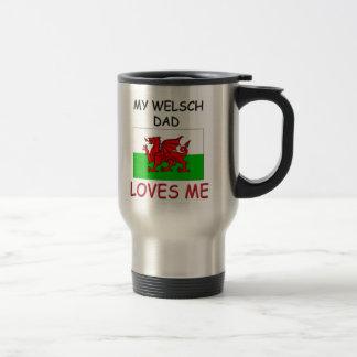 My WELSCH DAD Loves Me 15 Oz Stainless Steel Travel Mug