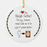My Welsh Terrier Loves Peanut Butter Christmas Ornaments