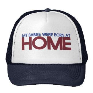 My were born at home trucker hat
