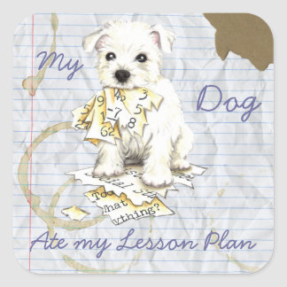 My Westie Ate My Lesson Plan Square Sticker