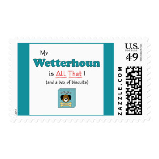 My Wetterhoun is All That! Postage