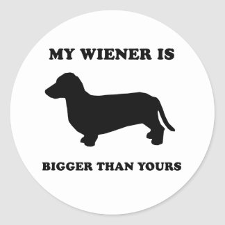 My Wiener is bigger than yours Classic Round Sticker