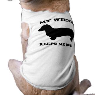 My wiener keeps me busy doggie t shirt