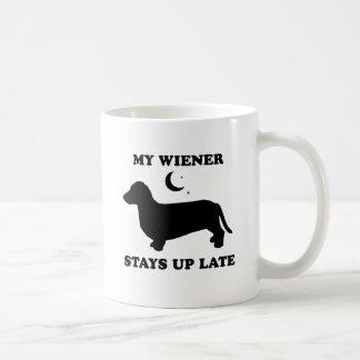 My Wiener Stays up late Coffee Mugs