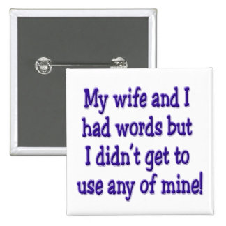 My wife and I 2 Inch Square Button