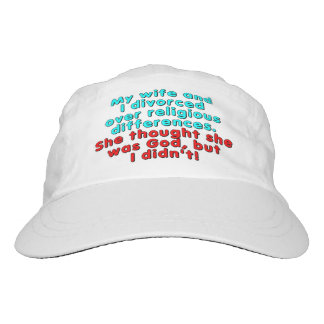 My wife and I divorced over religious... Hat