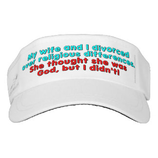 My wife and I divorced over religious... Visor