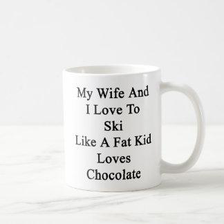 My Wife And I Love To Ski Like A Fat Kid Loves Cho Coffee Mug