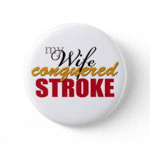 My Wife Conquered Stroke Button