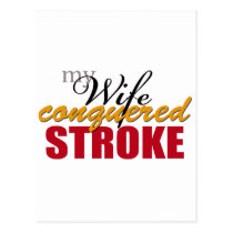 My Wife Conquered Stroke Postcard