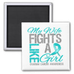 My Wife Fights Like a Girl Ovarian Cancer Fridge Magnet