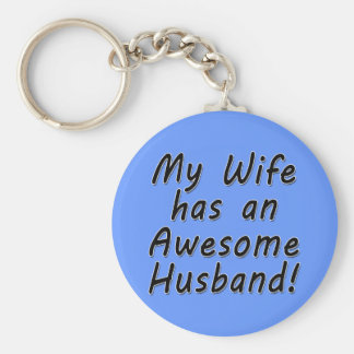 My Wife has an Awesome Husband Basic Round Button Keychain