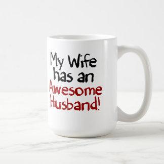 My Wife has an Awesome Husband! Classic White Coffee Mug