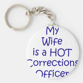My wife is a hot corrections officer keychain