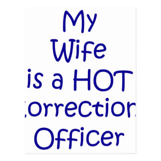 My wife is a hot corrections officer postcard