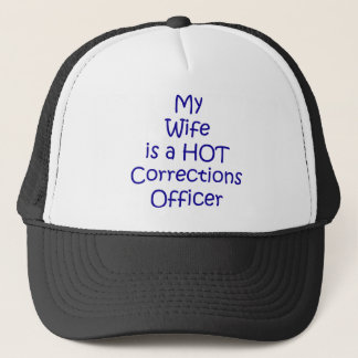 My wife is a hot corrections officer trucker hat