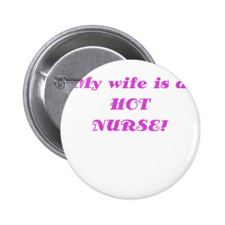 My Wife is a Hot Nurse Buttons