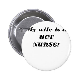 My Wife is a Hot Nurse Button