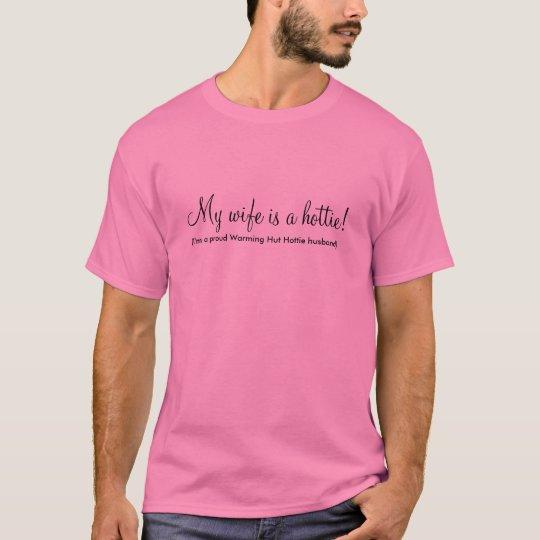 My Wife is a Hottie T-Shirt