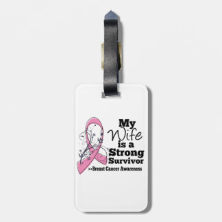 My Wife is a Strong Survivor of Breast Cancer Luggage Tag