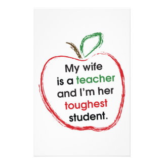My Wife is a Teacher and I'm Her Toughest Student Stationery