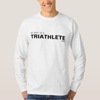 MY WIFE IS A TRIATHLETE 140.6/BREAST CANCER TEE SHIRT