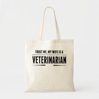 My Wife Is A Veterinarian Budget Tote Bag