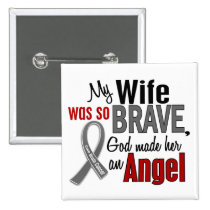 My Wife Is An Angel 1 Brain Cancer Pinback Button