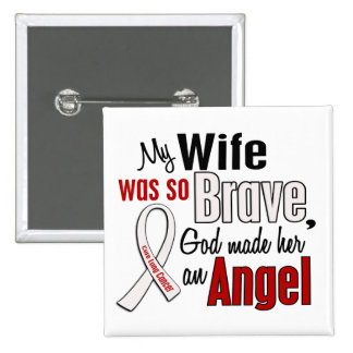 My Wife Is An Angel Lung Cancer Pinback Buttons