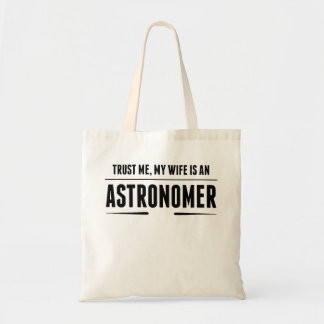 My Wife Is An Astronomer Budget Tote Bag