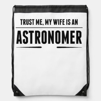 My Wife Is An Astronomer Drawstring Backpack