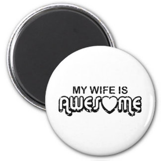 My Wife Is Awesome Magnet